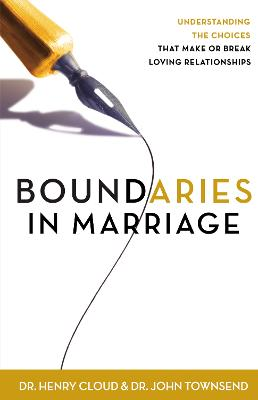 Boundaries in Marriage by Dr. Henry Cloud