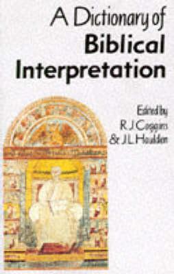 A Dictionary of Biblical Interpretation by R.J. Coggins