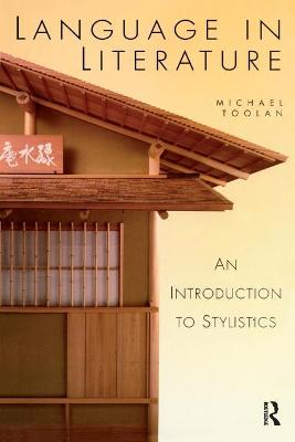 Language in Literature by Michael Toolan