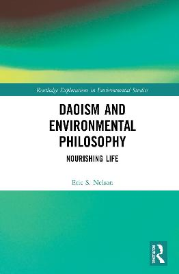 Daoism and Environmental Philosophy: Nourishing Life book