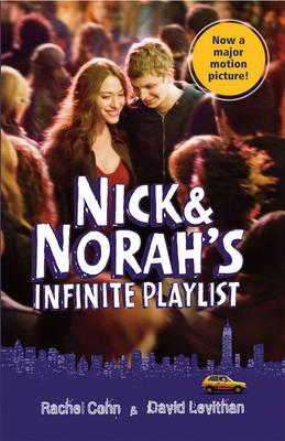 Nick & Norah's Infinite Playlist Movie Tie-in by David Levithan