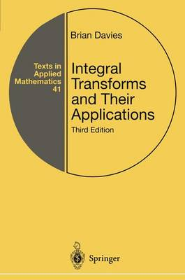 Integral Transforms and Their Applications by Brian Davies