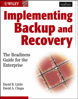 Implementing Backup and Recovery: The Readiness Guide for the Enterprise book