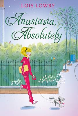 Anastasia, Absolutely by Lois Lowry