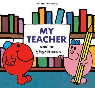 My Teacher and Me by Adam Hargreaves