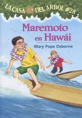 Maremoto En Hawai (High Tide in Hawaii) by Mary Pope Osborne