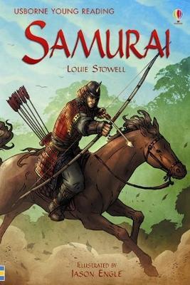 Samurai by Louie Stowell
