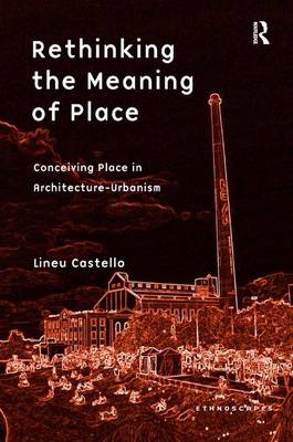 Rethinking the Meaning of Place book