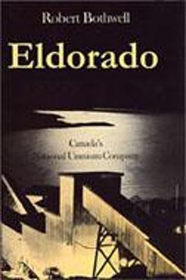 Eldorado by Robert Bothwell