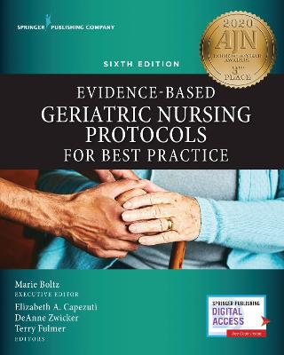 Evidence-Based Geriatric Nursing Protocols for Best Practice by Marie Boltz