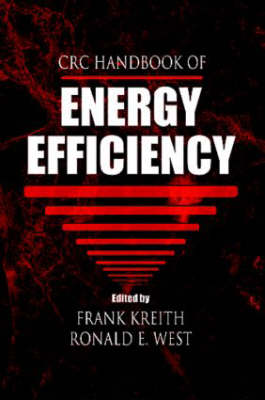 CRC Handbook of Energy Efficiency by Frank Kreith