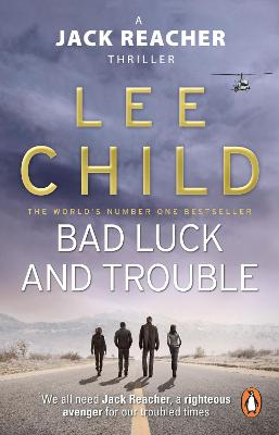 Jack Reacher: #11 Bad Luck And Trouble by Lee Child