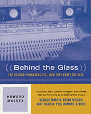 Behind the Glass by Howard C. Massey