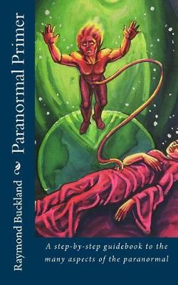 Paranormal Primer by Raymond Buckland