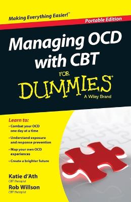 Managing OCD with CBT For Dummies by Katie d'Ath