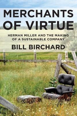 Merchants of Virtue by Bill Birchard