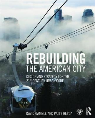 Rebuilding the American City book