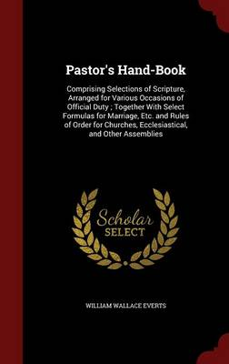 Pastor's Hand-Book by William Wallace Everts