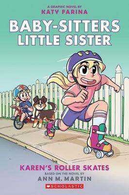 Karen's Roller Skates #2 by Martin Ann M