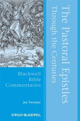 Pastoral Epistles Through the Centuries book