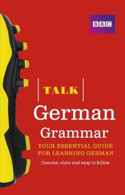 Talk German Grammar by Sue Purcell