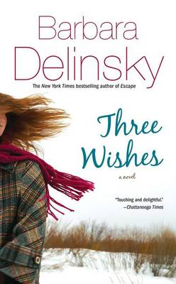 Three Wishes by Barbara Delinsky