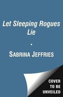 Let Sleeping Rogues Lie by Sabrina Jeffries
