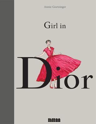 Girl In Dior by Annie Goetzinger