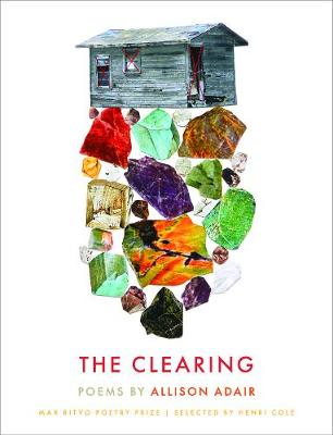 The Clearing: Poems by Allison Adair