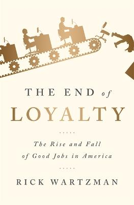 The End of Loyalty book