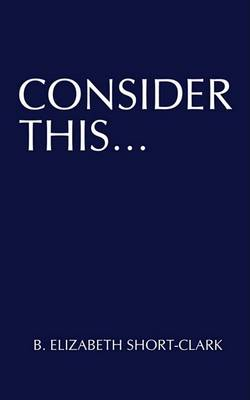 Consider This... book
