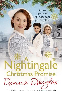 A Nightingale Christmas Promise: (Nightingales 10) by Donna Douglas