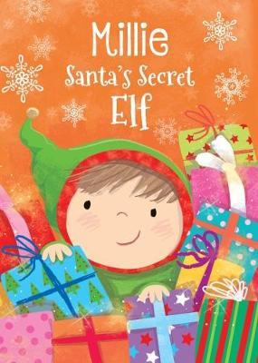 Millie - Santa's Secret Elf by Katherine Sully