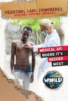 Medecins Sans Frontieres by Kirsty Holmes