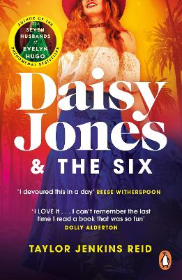 Daisy Jones and The Six: Winner of the Glass Bell Award for Fiction by Taylor Jenkins Reid