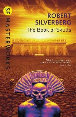 The Book Of Skulls by Robert Silverberg