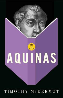 How to Read Aquinas by Timothy McDermott