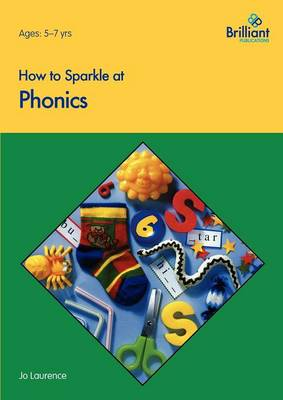 How to Sparkle at Phonics by Jo Laurence