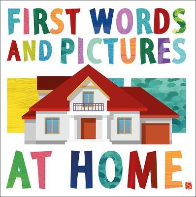 First Words & Pictures: At Home by Margot Channing