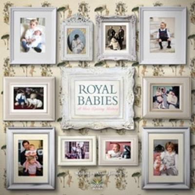 Royal Babies by Alison James