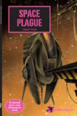 Space Plague by David Orme