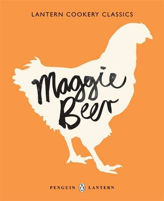 Lantern Cookery Classics: Maggie Beer by Maggie Beer