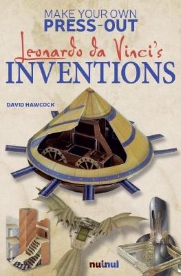 Make Your Own Press-Out:  Leonardo Da Vinci's Inventions book