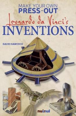 Make Your Own Press-Out:  Leonardo Da Vinci's Inventions by Katherine Sully