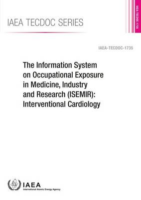 Information System on Occupational Exposure in Medicine, Industry and Research (ISEMIR) by International Atomic Energy Agency