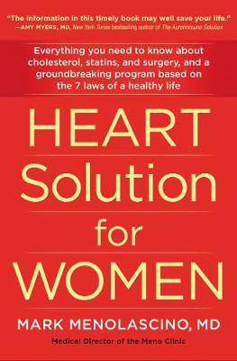 Heart Solution for Women: A Proven Program to Prevent and Reverse Heart Disease book