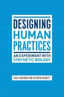 Designing Human Practices by Paul Rabinow