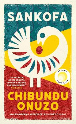 Sankofa: 'A fantastic novel about a woman's search for her identity' SEFI ATTA book