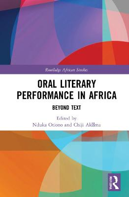 Oral Literary Performance in Africa: Beyond Text book