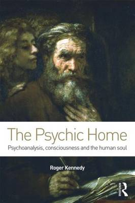 The Psychic Home by Roger Kennedy